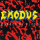 Exodus / Bonded By Blood (1989)