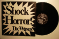 The Waves (Katrina And The Waves) / Shock Horror! - anglické vydanie (1983)